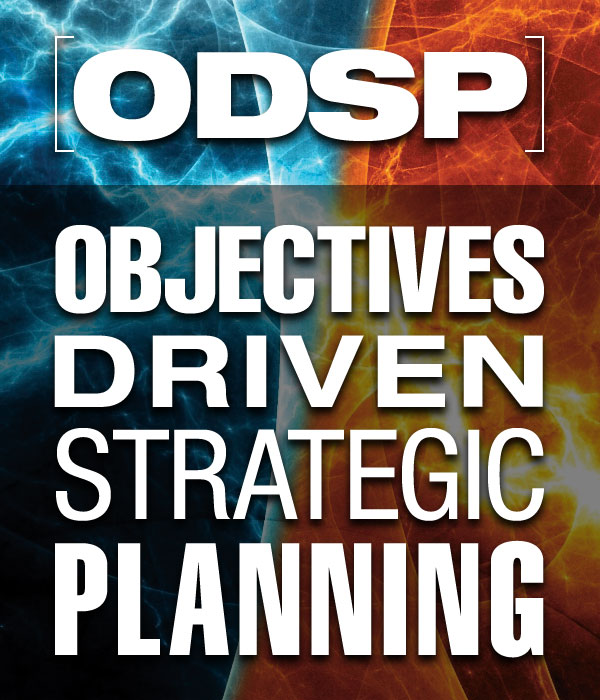 Objectives Driven Strategic Planning