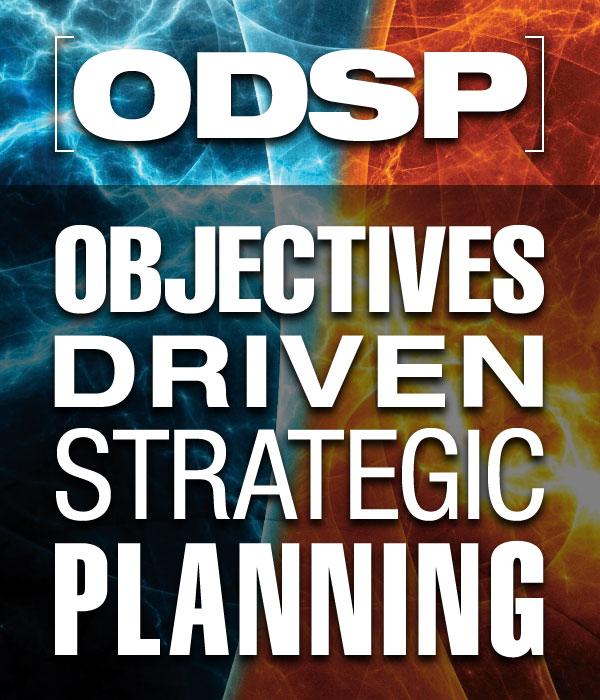 Objectives Driven Strategic Planning